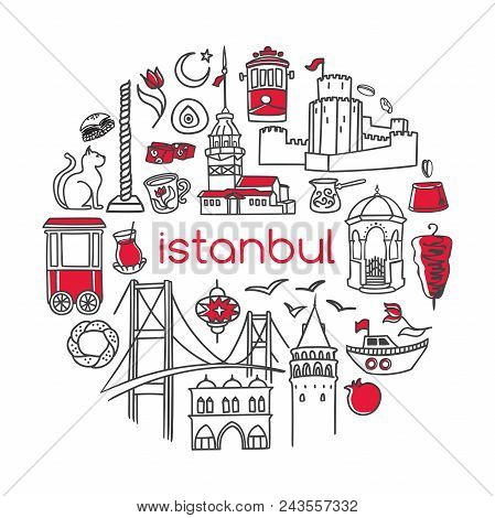 Istanbul. Vector Illustration Of Famous Turkish Symbols And Landmarks In Circle Frame. Hand Drawn Ou