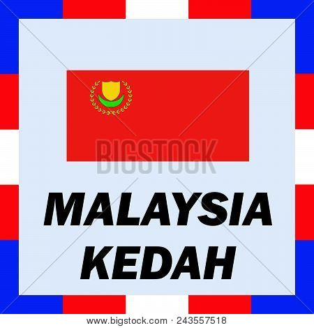 Official ensigns, flag and coat of arm of Malaysia - Kedah poster