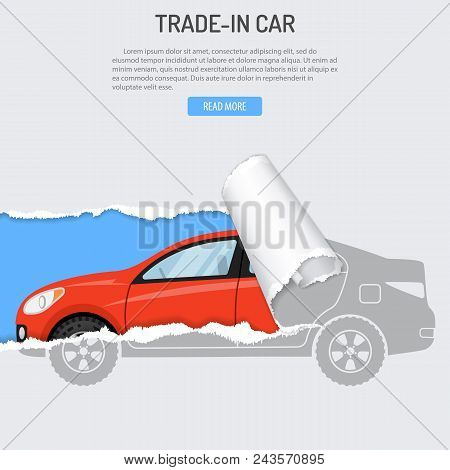 Rent, Trade-in And Buying Car Banner With New Car From Hole In Torn Paper. Flat Style Vector Illustr