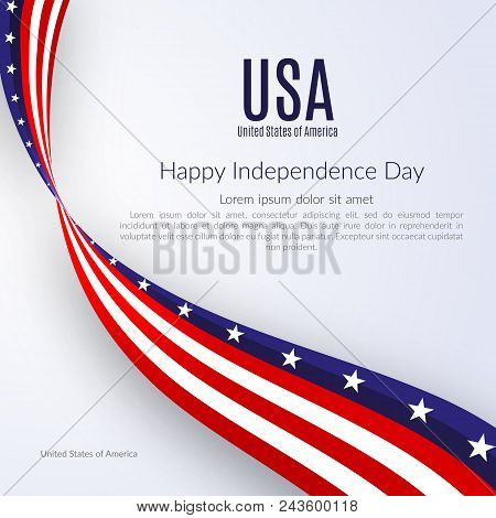 Patriotic American Background With Text Happy Independence Day Usa Background With The Ribbon Of The