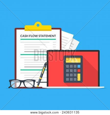 Cash Flow Statement. Laptop With Calculator On Screen, Glasses, Pen And Clipboard With Financial Sta