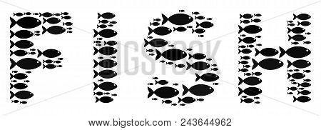 Fish Word Vector Collage. Abstraction Is Made From Fish Symbols In Different Sizes. Fish Items Are O