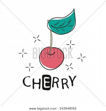 Fashion Funny Slogan With Cherry Patch For T-shirt And Apparels Graphic Vector Print. Template For A