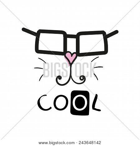 Cool Cat Slogan And Face Cat Vector. Cute Cat Face Hand Drawing And Cool Sign - Vector Illustration