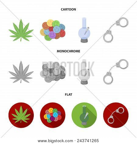 Hemp Leaf, Ecstasy Pill, Handcuffs, Bong.drug Set Collection Icons In Cartoon, Flat, Monochrome Styl