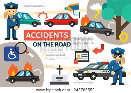 Flat Road Accident Infographic Template With Car Crash Burning Automobile Pedestrian Hit Police Offi