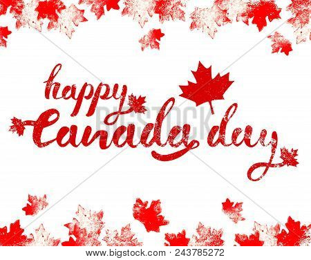 Happy Canada Day Horizontal Hand Drawn Black Lettering With Mapple Leaves On Top And Bottom On White