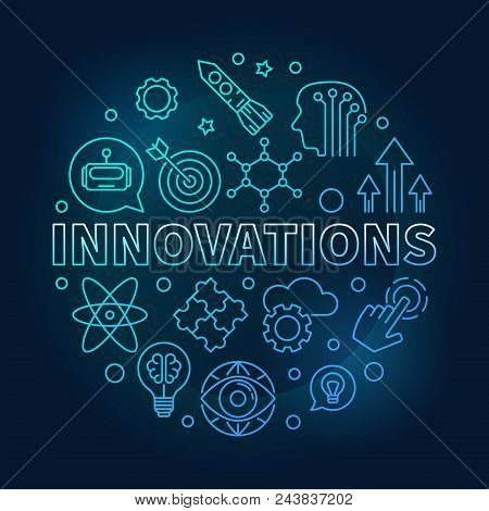 Innovations Vector Round Blue Illustration Made Of Innovation Technology Thin Line Icons On Dark Bac
