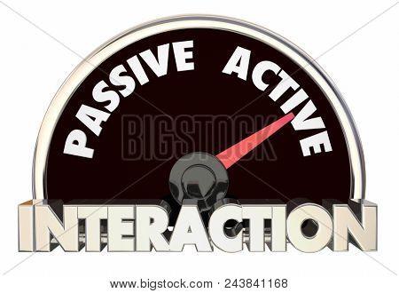 Interaction Passive Vs Active Participant Level Words 3d Render Illustration