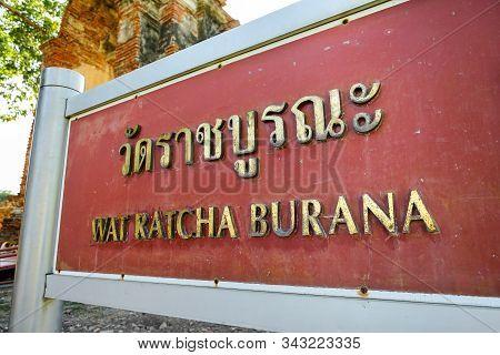 The Entrance Sign Of Wat Ratcha Burana In Ayuthaya Province, Thailand. (translation:wat Ratcha Buran