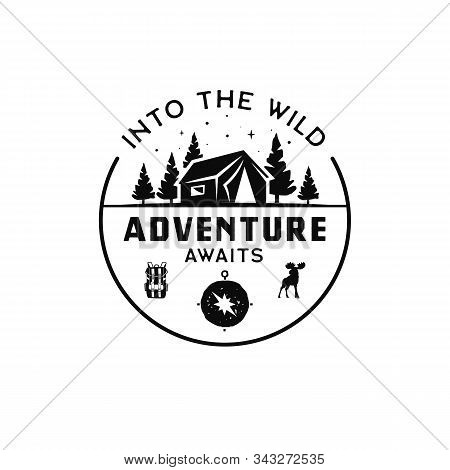 Vintage Camp Logo, Mountain Badge. Hand Drawn Travel Expedition, Wanderlust Label Design. Into The W