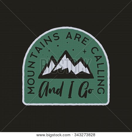 Vintage Camp Logo, Mountain Badge. Hand Drawn Label Design. Travel Expedition, Wanderlust And Hiking