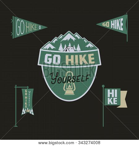 Vintage Camp Pennants And Logos Collection, Go Hike Yourself Stickers. Hand Drawn Colored Badges Des