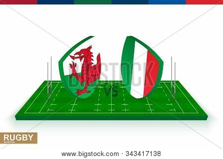 Rugby Team Wales Vs Italy On Green Rugby Field, Wales And Italy Team In Rugby Championship.
