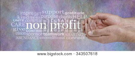 Not For Profit Word Cloud - Male Cupped Hands On Right With A Non Profit Word Cloud Beside Against A