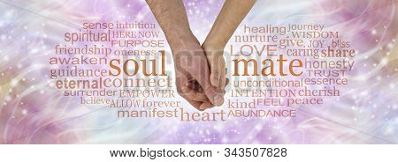 You And Me Were Spiritually Meant To Be - Male And Female Hand In Gentle Embrace Between The Words S