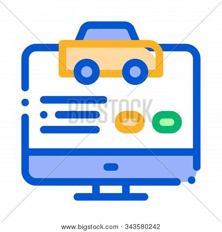 Computer Site For Calling Online Taxi Icon Vector Thin Line. Contour Illustration