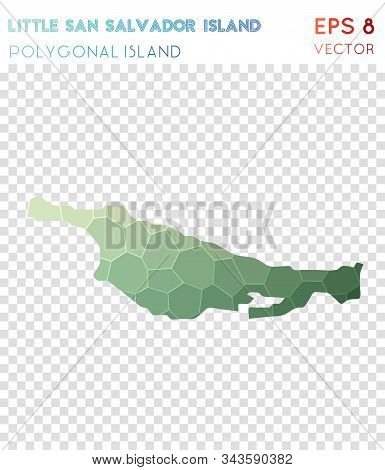 Little San Salvador Island Polygonal, Mosaic Style Island Map. Bold Low Poly Style, Modern Design Fo