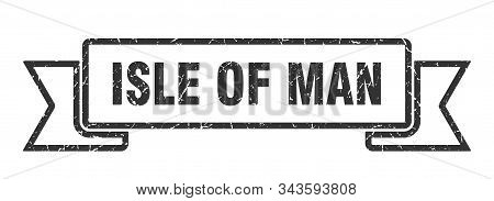 Isle Of Man Ribbon. Black Isle Of Man Grunge Band Sign