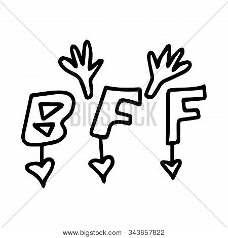Bff - Best Friends Forever. Hand-drawn Lettering. Abbreviation.