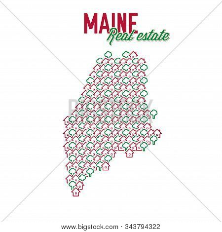 Maine Real Estate Properties Map. Text Design. Maine Us State Realty Creative Concept. Icons Of Hous