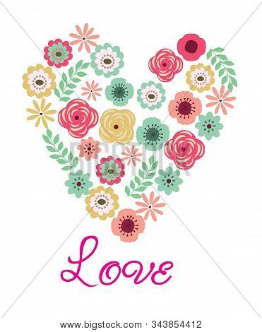 Vector Illustration Of A Vintage Floral Heart With Love Text.