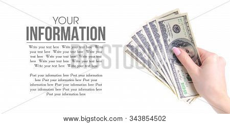 Money Dollars In Hand On White Background Isolation, Space For Text