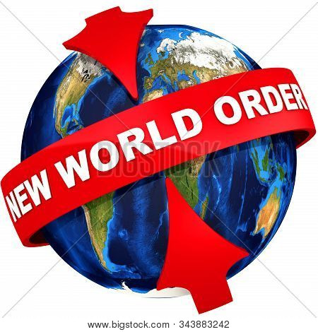 New World Order. Red Arrows Point To The White Text New World Order On The Globe Background. Isolate