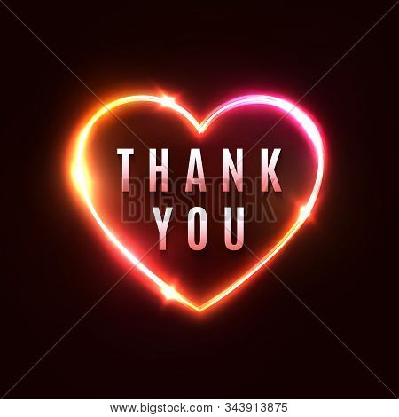 Thank You Background. 3d Realistic Heart Shape Neon Light Sign And Glowing Thankful Letters Star Spa