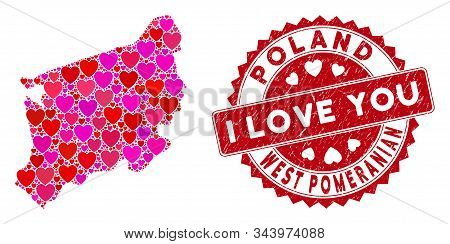 Love Collage West Pomeranian Voivodeship Map And Grunge Stamp Seal With I Love You Message. West Pom