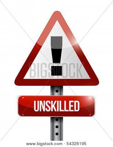 Unskilled Warning Road Sign Illustration