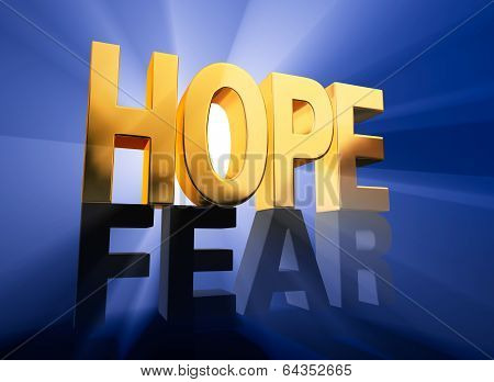 Hope Vanquishes Fear