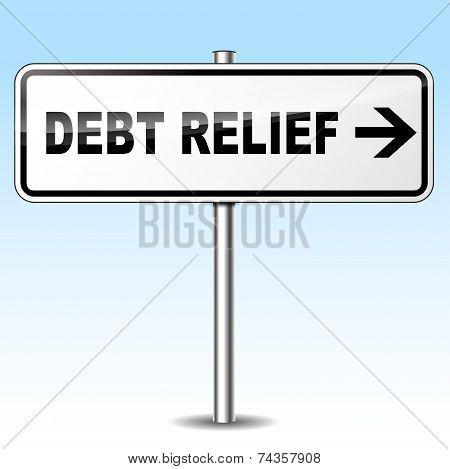 Debt Relief Directional Sign