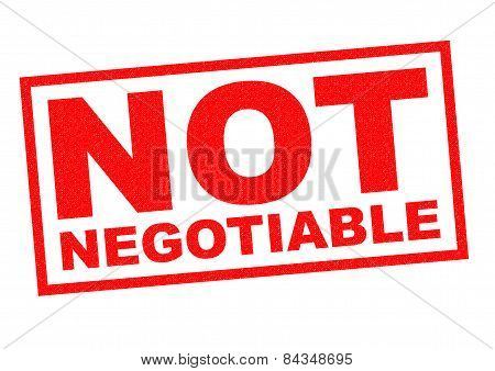 Not Negotiable