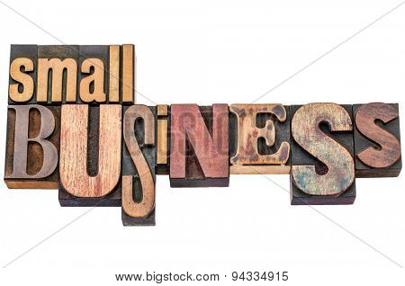 small business typography word abstract - isolated text in mixed letterpress wood type printing blocks
