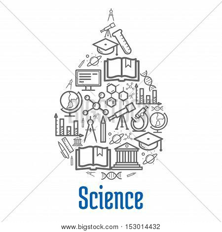 Science icons in drop shape. Vector thin line symbols of scientific objects atom, formula, microscope, telescope, dna, chart graph, book, molecule and globe, proton and university, pen and planet