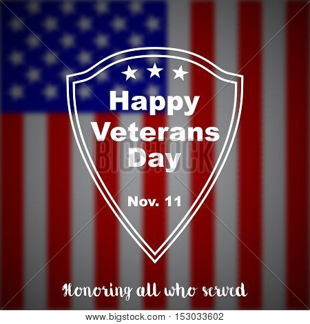 Veterans day background. Veterans day vector background. Veterans vector pattern. Veterans day design with blurred usa flag and lettering. Veterans day stock vector.