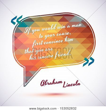 Typographical Background Illustration with quote of Abraham Lincoln. Clever idea from the wise, motivating phrase