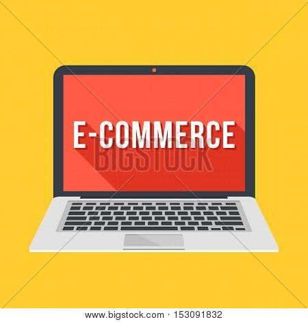 Modern laptop with e-commerce word on screen. Ecommerce, electronic commerce, internet retailing graphic concepts. Long shadow flat design. Vector illustration