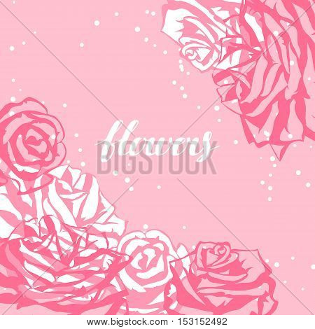 Card template with pink roses. Image for wedding invitations, romantic cards, posters.