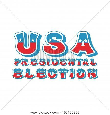 Usa Presidental Election Typography. Political Debate In America Lettering. Us National Alphabet. Co