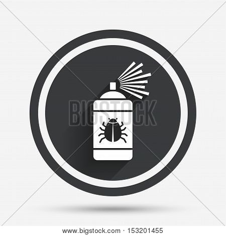 Bug disinfection sign icon. Fumigation symbol. Bug sprayer. Circle flat button with shadow and border. Vector
