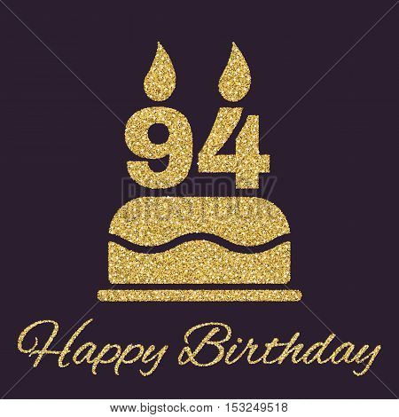 The birthday cake with candles in the form of number 94 icon. Birthday symbol. Gold sparkles and glitter Vector illustration
