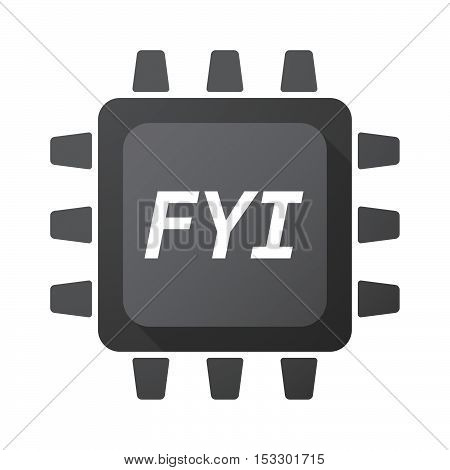Isolated Central Processing Unit Icon With    The Text Fyi