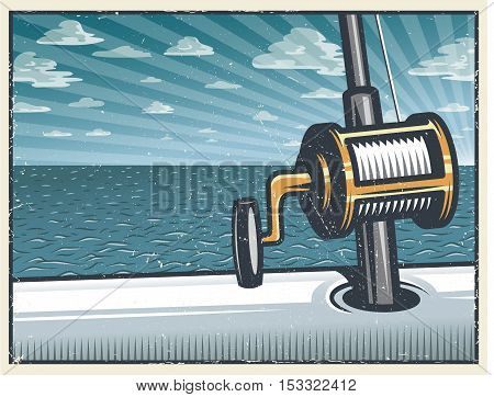 Vintage deep sea fishing background with fishing rod in the open sea on the boat. With grunge texture. Layered, separate texture.