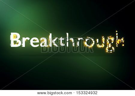 Breakthrough concept. Creative voluminous writing on green background. 3D Rendering