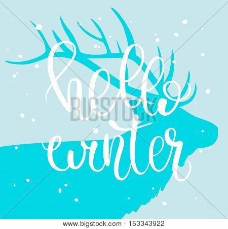 Hello Winter. Brush lettering composition with deer silhouette and blue background. Vector illustration