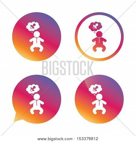 Baby infant think about pacifier nipple sign icon. Toddler boy in pajamas or crawlers body symbol. Gradient buttons with flat icon. Speech bubble sign. Vector