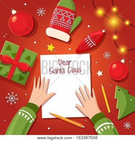 A letter to Santa Claus writes a kid at Christmas. Table with Christmas items: balloons, gift, mittens, garland, snowflakes. Space for text. Vector illustration.