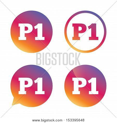 Parking first floor sign icon. Car parking P1 symbol. Gradient buttons with flat icon. Speech bubble sign. Vector